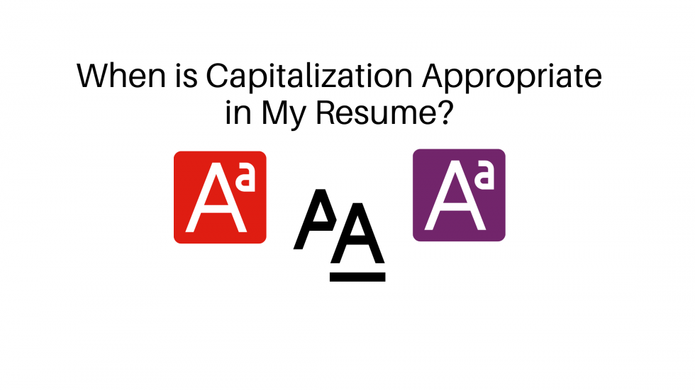 Do you know what you should or should not capitalize on your resume?